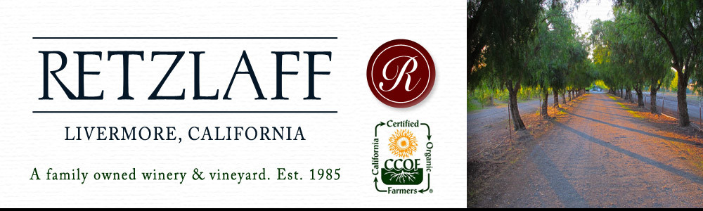 Retzlaff Vineyards – Livermore Valley Winery and Tasting Room